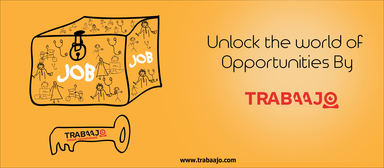 To unlock your Job Opportunities worldwide try Trabaajo