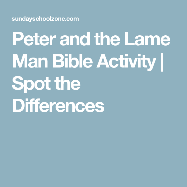 Peter and the Lame Man Bible Activity | Spot the Differences ...