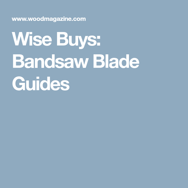 Wise buys bandsaw blade guides bandsaw pinterest blade wise buys bandsaw blade guides keyboard keysfo Choice Image