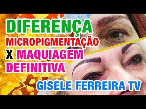 Assista esta dica sobre DIFERENÇA ENTRE MICROPIGMENTAÇÃO E MAQUIAGEM DEFINITIVA #GiseleFerreiraTV e muitas outras dicas de maquiagem no nosso vlog Dicas de Maquiagem.