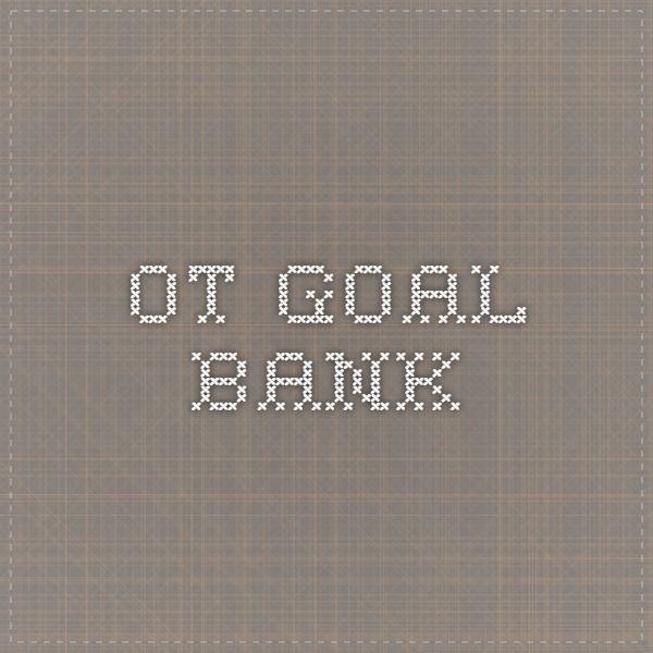 Ot goal bank ot resources and ideas pinterest occupational ot goal bank fandeluxe Images