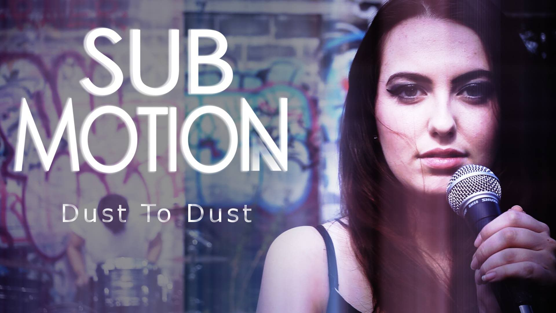 Sub Motion - Dust To Dust (OFFICIAL VIDEO)
