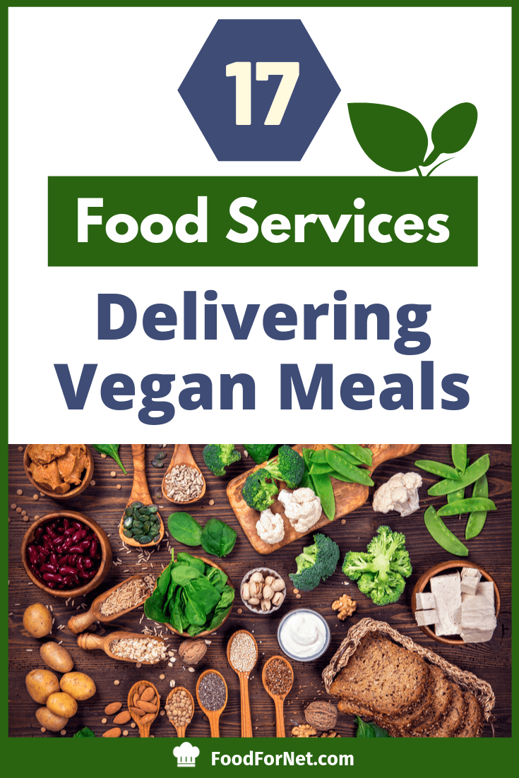 17 Vegan Meal Delivery Services Delivered To Your Doorstep Ready To Eat Vegetarian Meal Delivery Vegan Meal Delivery Food Delivery