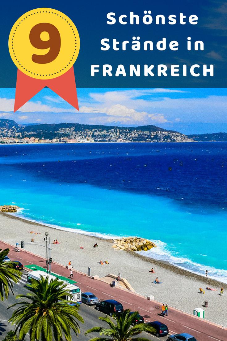 Die 9 Schonsten Strande In Frankreich Inkl Bilder Karte 2020 Frankreich Strand Schonste Strande Frankreich Sudfrankreich Urlaub