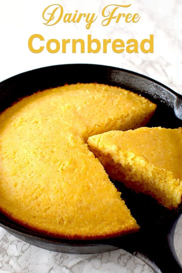 Dairy Free Cornbread Recipe Cornbread Recipe Sweet Recipe Without Milk Dairy Free Thanksgiving