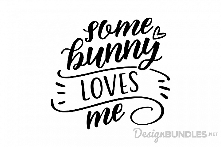 Download Free SVG cut file Some Bunny Loves Me compatible with ...