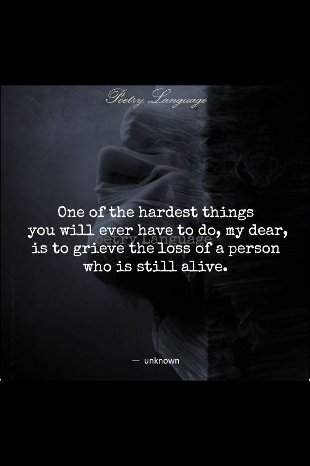 It Kills To Mourn Living >> One Of The Hardest Things You Ll Ever Have To Do My Dear Is To