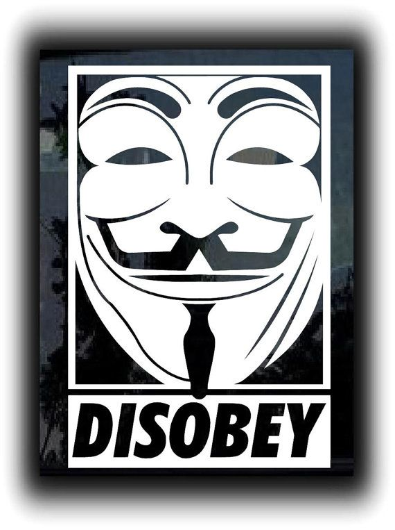 Disobey mr anonymous guy funny custom window decal stickers choose color and size