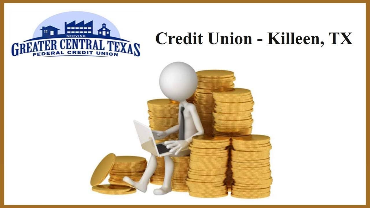 If you are looking for a credit union in killeen tx