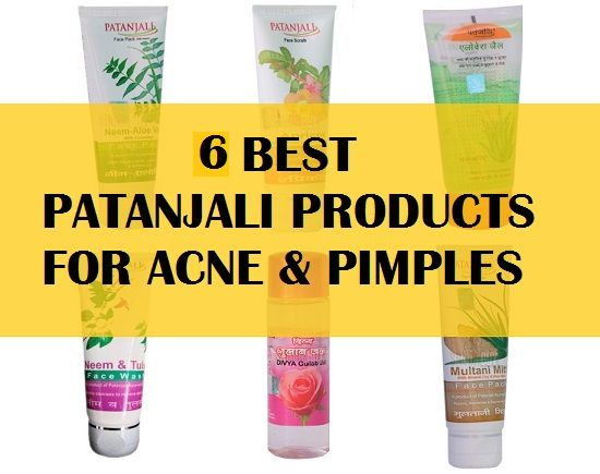 6 Best Patanjali Products For Acne And Pimples In India With Price