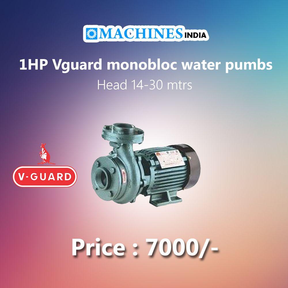 Machines India Vguard Pumbsetdealers Thrissur Www Machinesindia In Ph 0487 2440203 9048168319 1hp Vguard Monobloc Water Pumbs Hea Well Pump Water Pumps Water