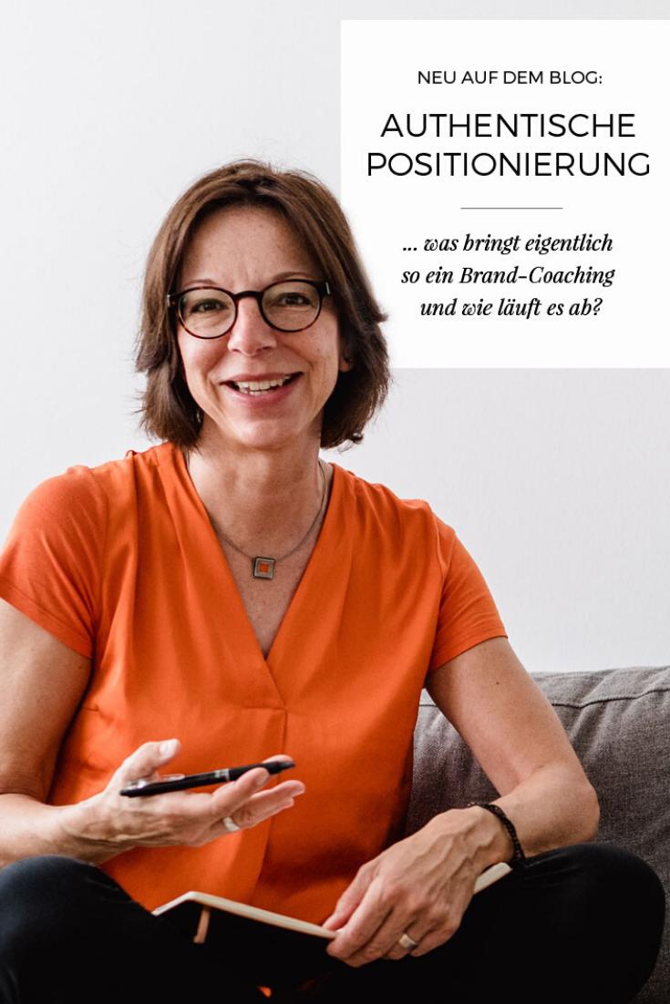 Eine klare, authentische Positionierung ist unerlässlich für deine erfolgreiche Selbstständigkeit. Was bringt dabei ein Brand-Coaching und wie läuft es ab? Das erfährst du im neuen Blogartikel.
