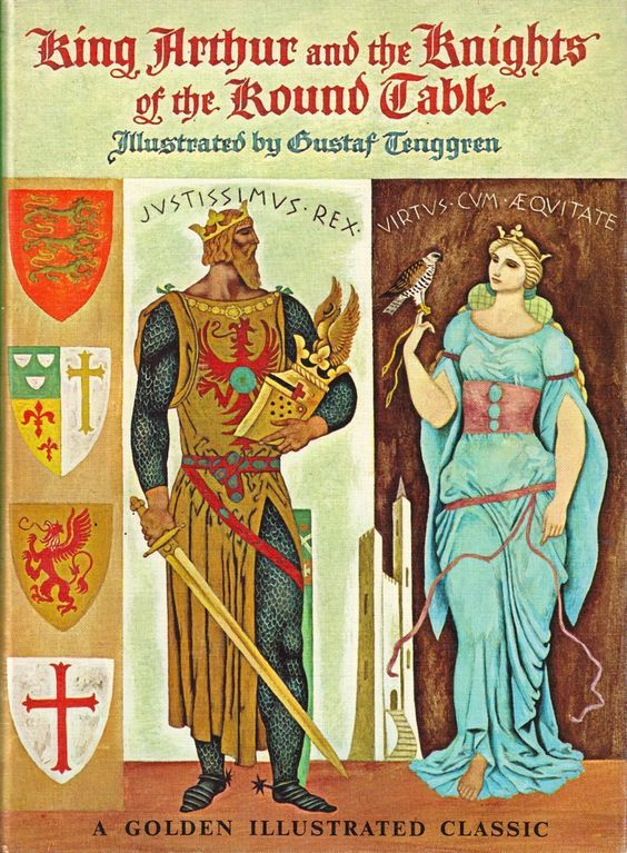 King Arthur and the Knights of the Round Table, illustrated by Gustaf Tenggren. Published 1962