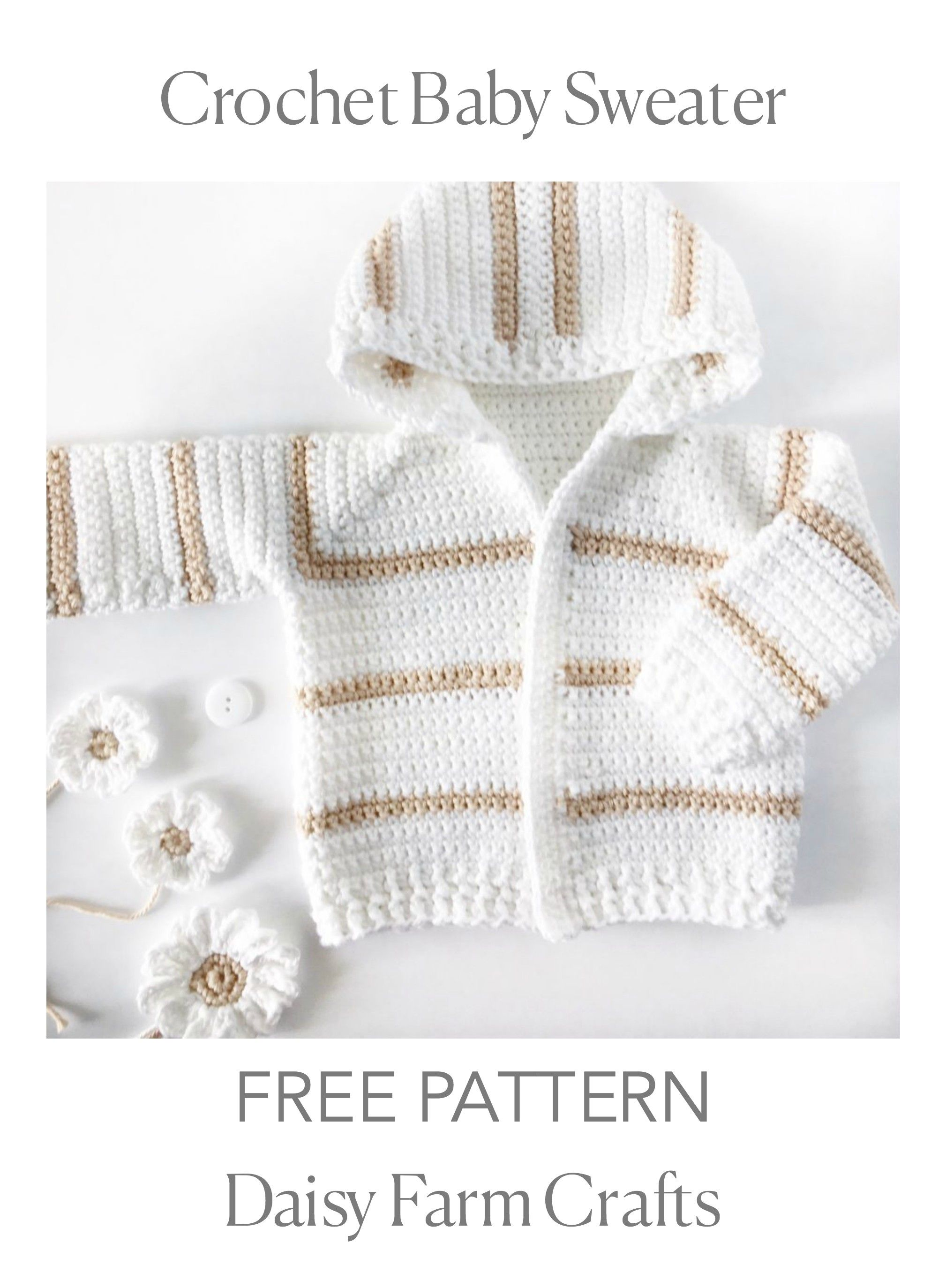 FREE PATTERN - Crochet Baby Sweater | Daisy Farm Crafts | Pinterest ...