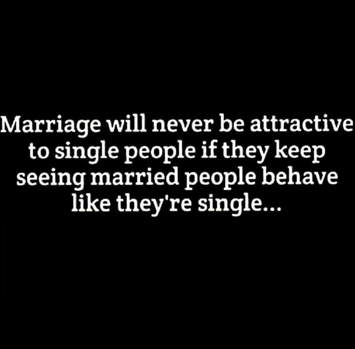 Acting Single And Married Sarcastic Quotes Funny Sarcastic Quotes Sarcasm Quotes