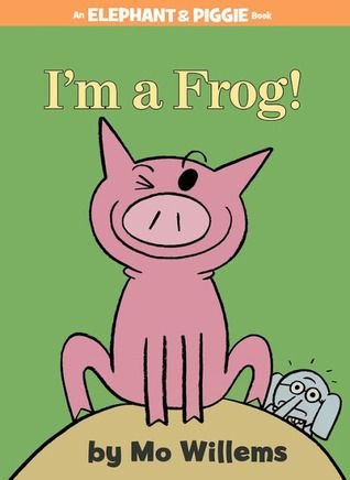 Iu0027m a Frog by Mo Willems Gerald and Piggie are best friends In Iu0027m - new mo willems coloring pages elephant and piggie