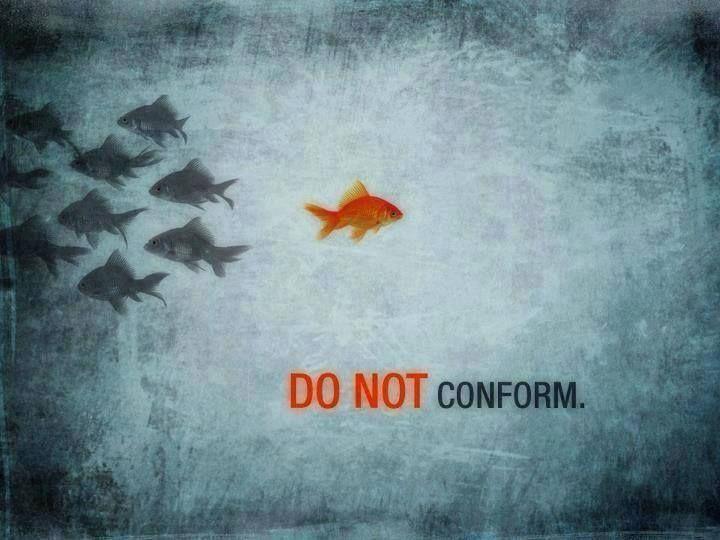 DO NOT CONFORM.