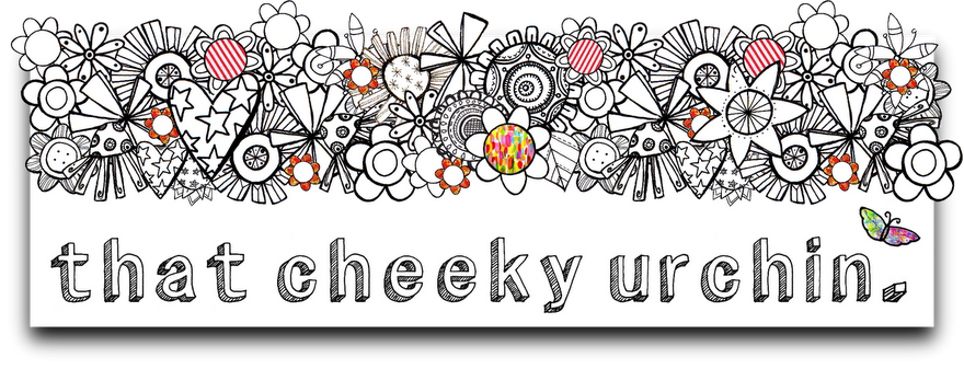 * that Cheeky Urchin *