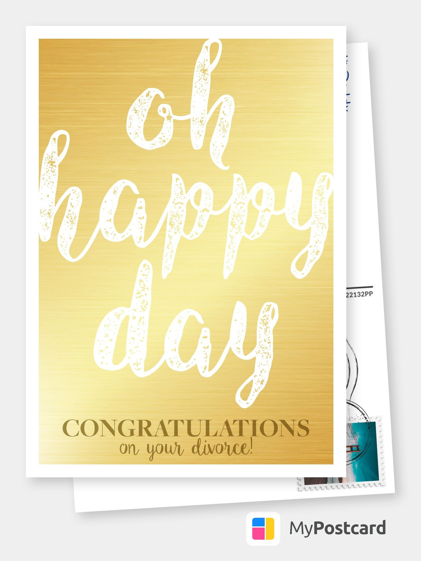 Divorce oh happy day! Congratulation Cards & Quotes