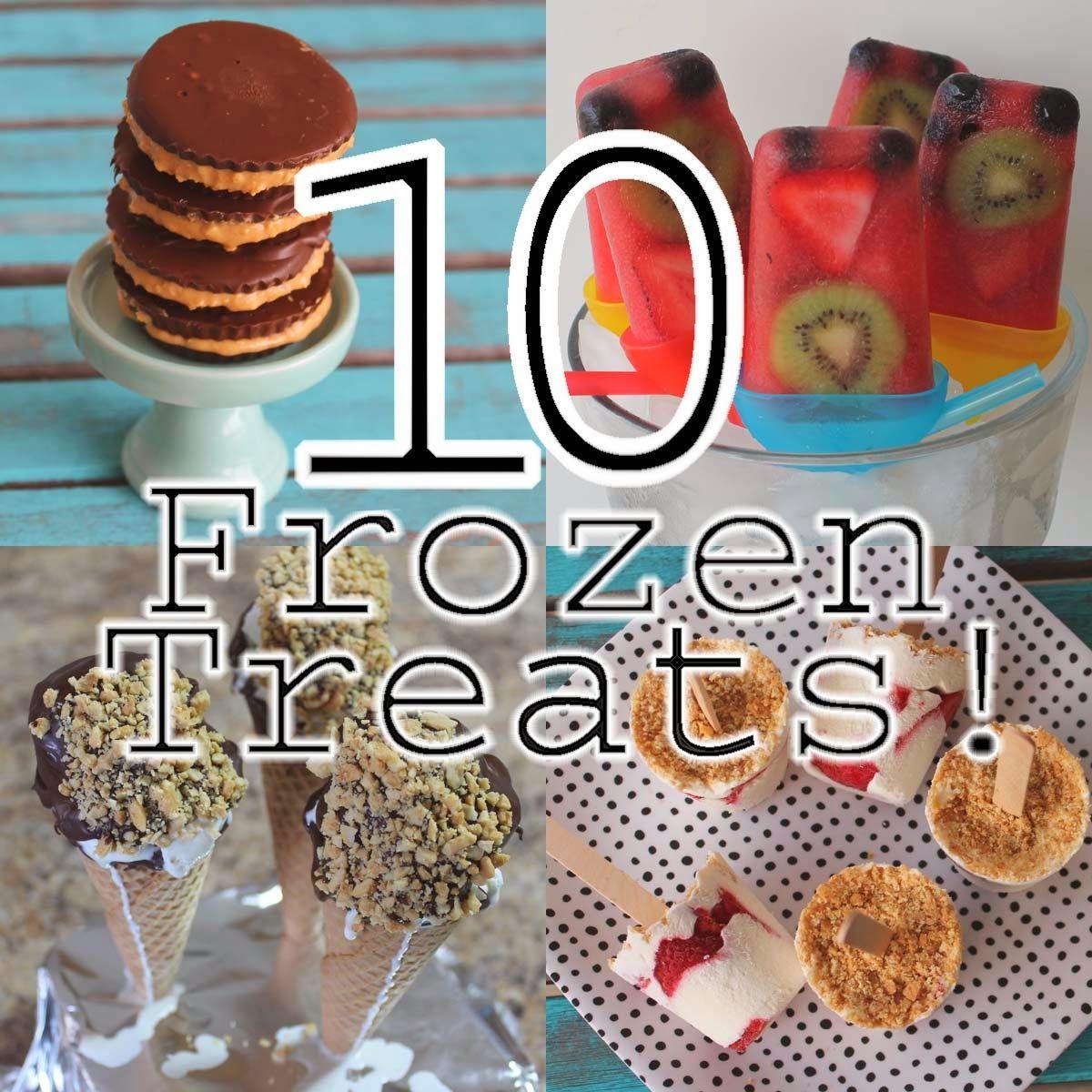 10 Frozen Treats! (With images) Frozen treats, Frozen