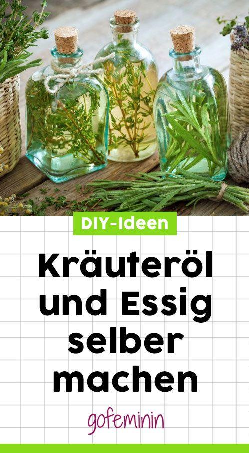 Krauterol Und Krauteressig Selber Machen Diy Selbermachen Krauter Diy Geschenke Garten Geschenk Garten Diy Ideen