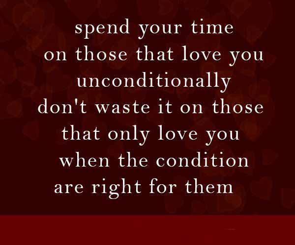 Time Love Condition Right Waste For More Quotes Visit Www Interesting Search Quotes