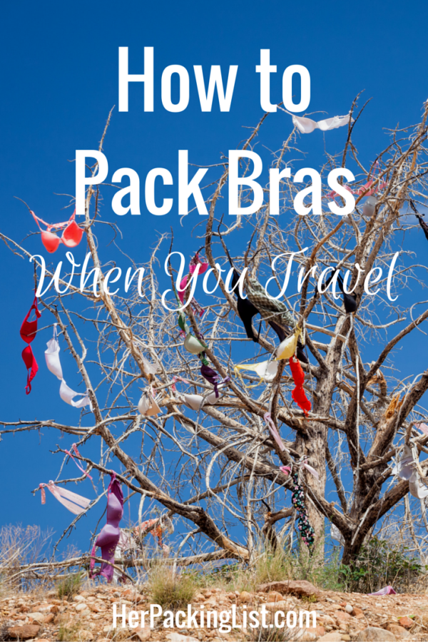 4afb5460221 Tips for Packing Bras for Travel (Without Destroying Them