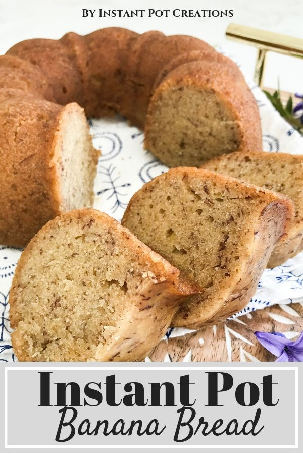 Perfect Instant Pot Banana Bread So Moist And Smells Heavenly As It Cooks The Kids Loved It Instantpot Instantpotdessert Pot Cakes Recipes Banana Recipes