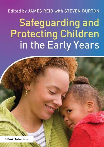 Safeguarding And Protecting Children In The Early Years B Https Www Amazon Co Uk Dp B00fyr3bx Early Years Early Years Foundation Stage Childrens Education