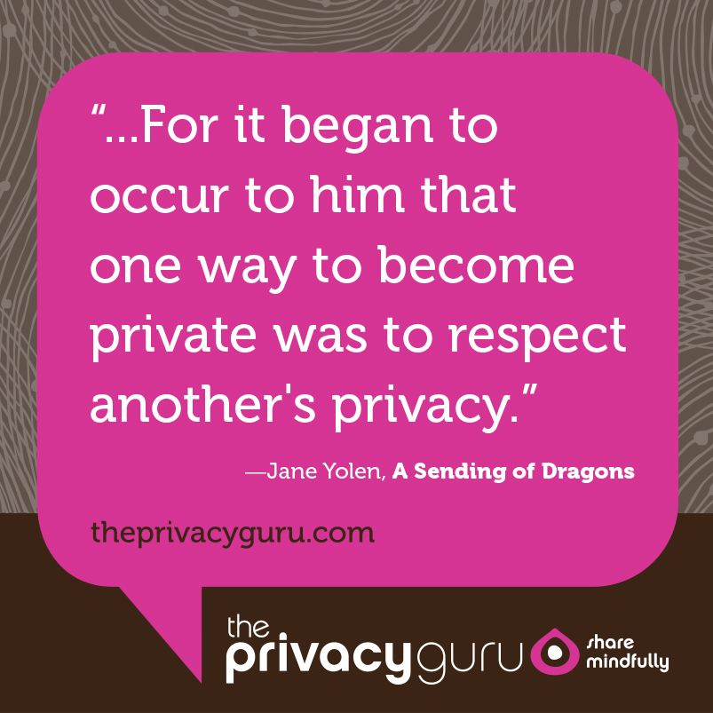 Respect Your Privacy As Well As Others Online Privacy Quotes