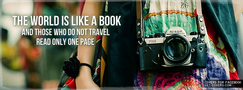 Get This The World Is Like A Book Facebook Covers For Your Profile From