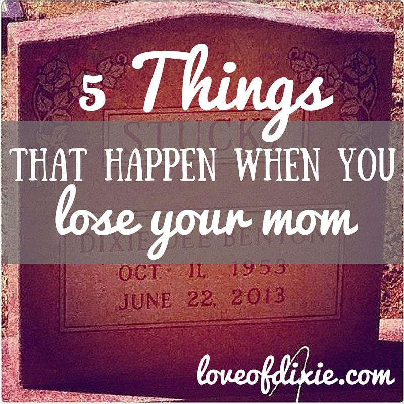 Losing Mom Quotes: 5 Things That Happen When You Lose Your Mom
