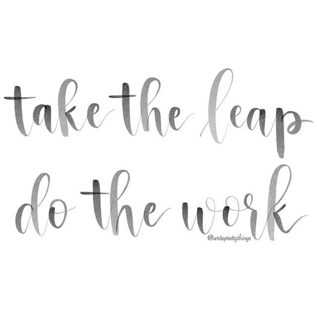 Take the leap do work quote inspiration modern
