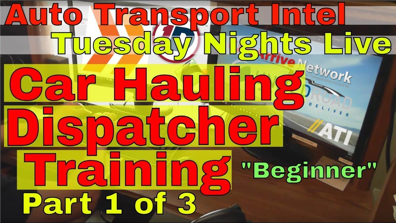 Car hauling dispatch training how to be an auto