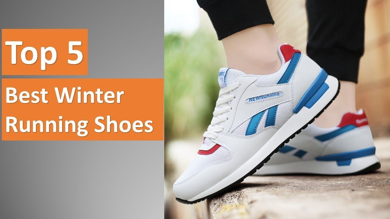 df7b7abd046 Top 5 Best Winter Running Shoes 2019 | The Best Running Shoes ...