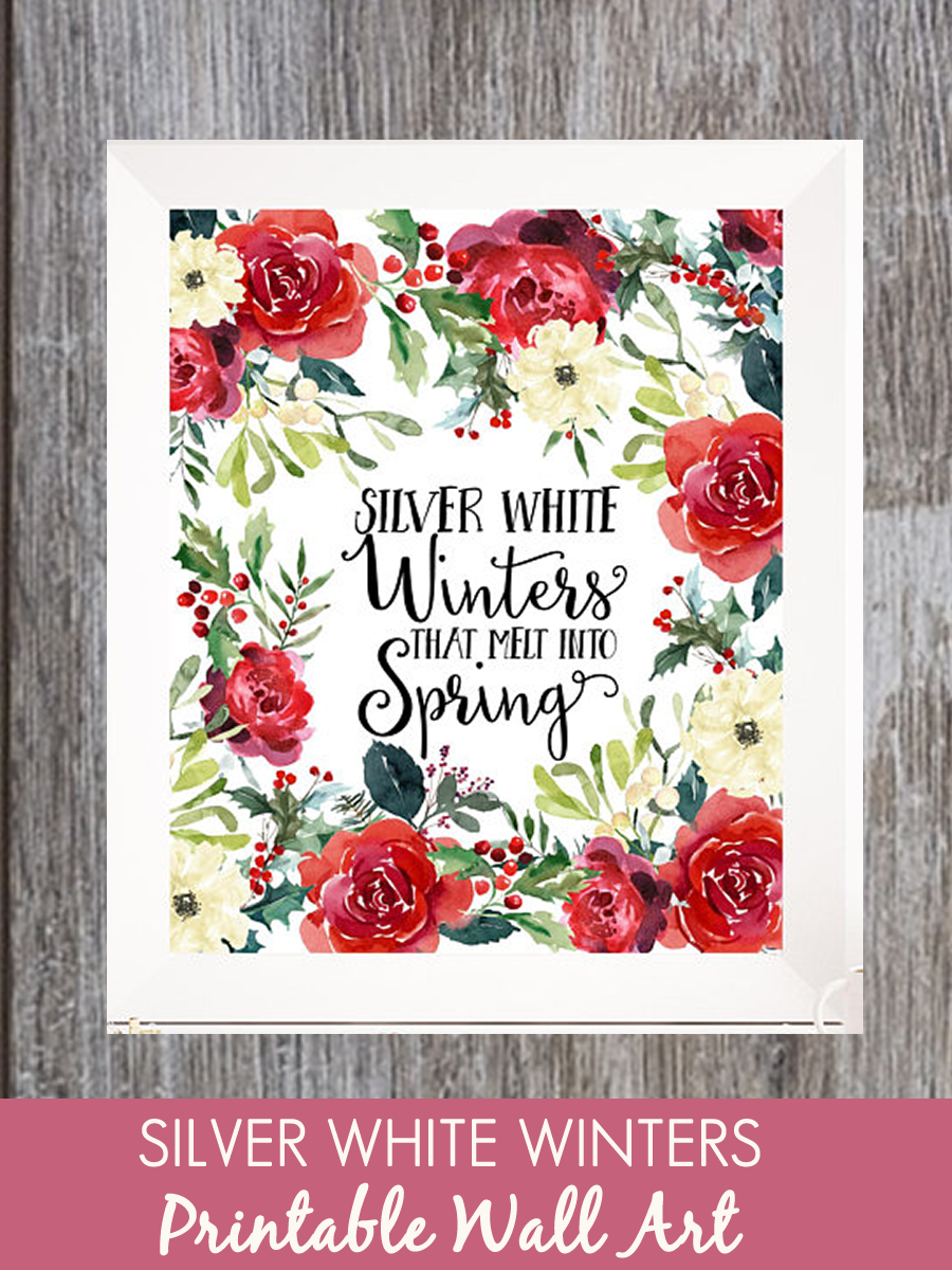 Amazing Silver White Winters That Melt Into Spring, Winter Print, Winter Printable, Winter  Quote
