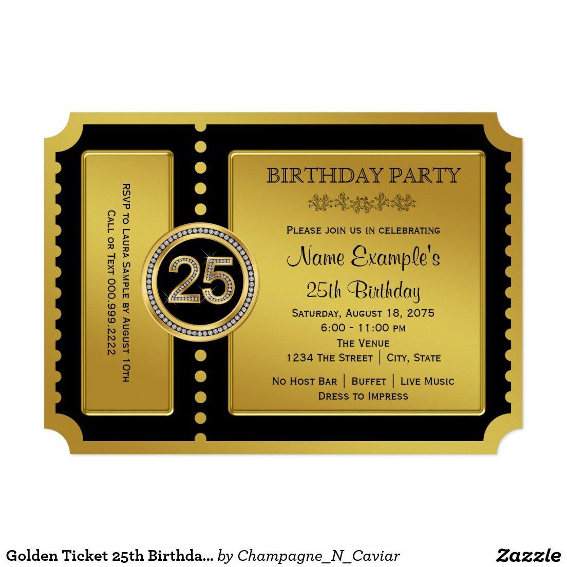 golden ticket 25th birthday party invitation birthday party