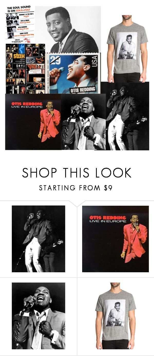 """""""Otis Redding! These arms of mine, I been Loving you to long, Try a little tenderness, Dock of the bay . ......"""" by denibrad ❤ liked on Polyvore featuring Otis and Rosser Riddle"""