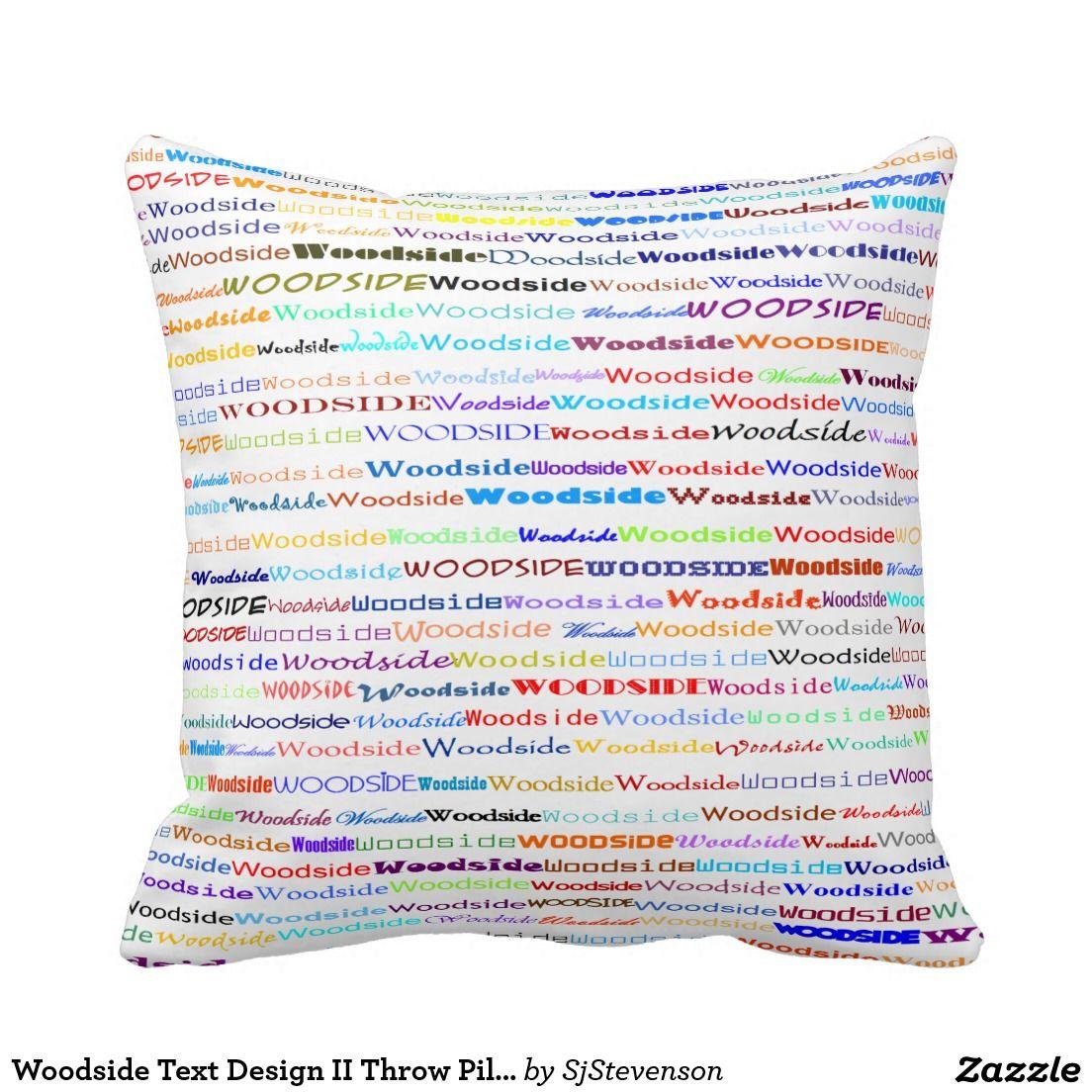 Woodside text design ii throw pillow text design throw pillows