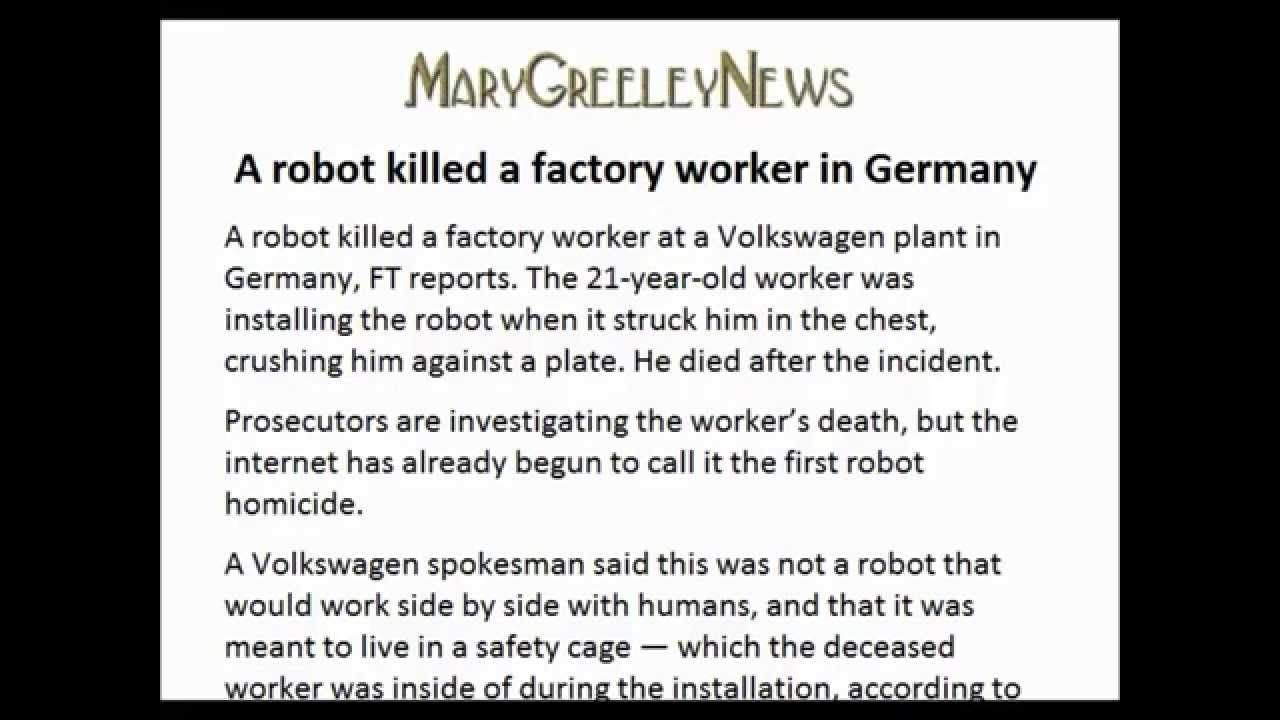 A robot killed a factory worker in Germany