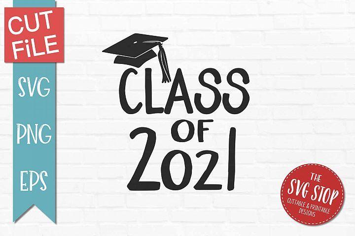Class of 2021 graduationsvg png eps graduation