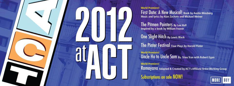 ACT Theatre in Seattle Contemporary theatre, Theatre