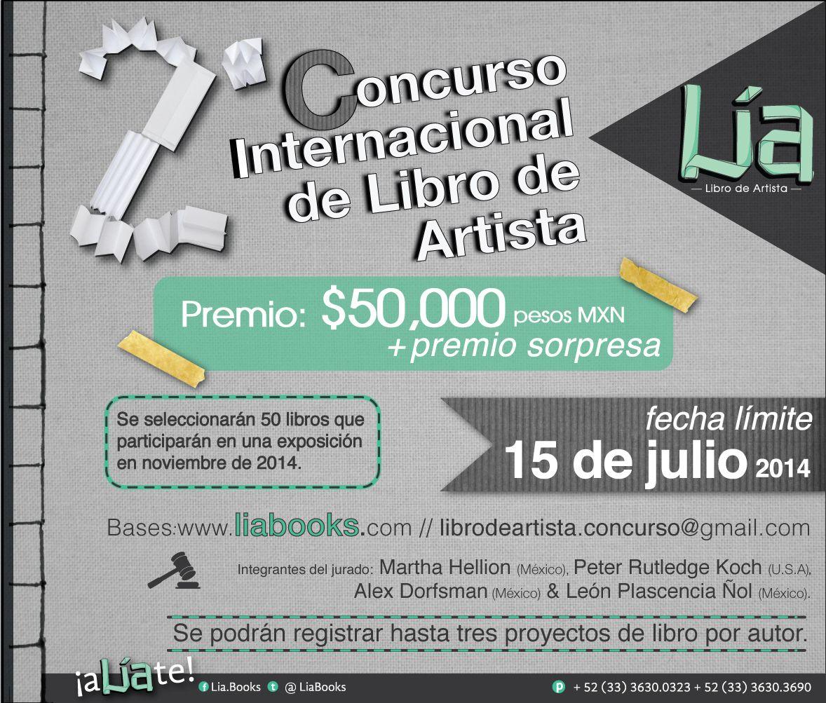 2do Concurso Internacional de Libro de Artista Lía.  Los libros seleccionados serán expuestos en numerosas exposiciones.