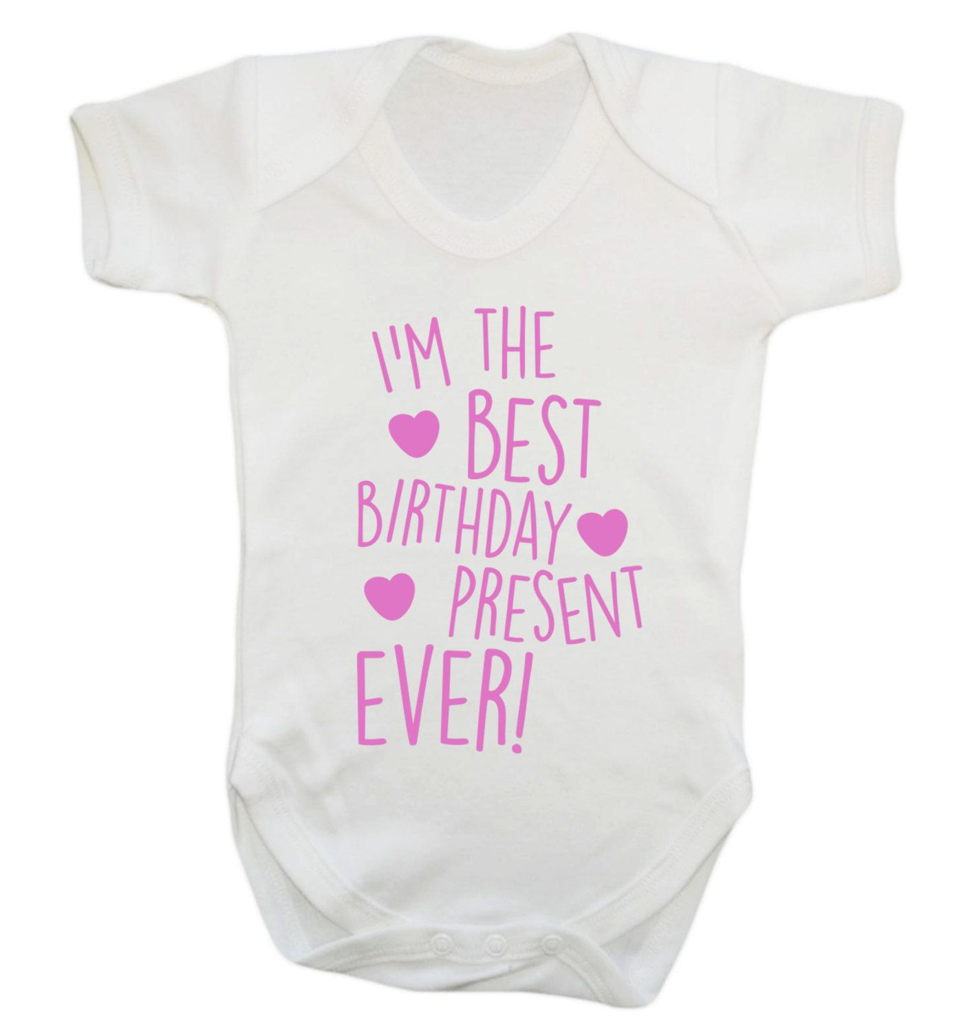 New To Floxcreative On Etsy I M The Best Birthday Present Ever Baby