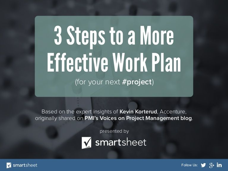 3 Steps to a More Effective Work Plan (for your next #project