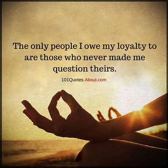 #loyalty #quotes | Friendship quotes