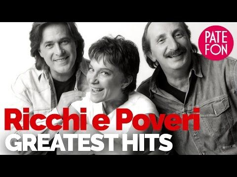 Ricchi E Poveri The Greatest Hits Bad Boys Blue Greatest Hits Songs