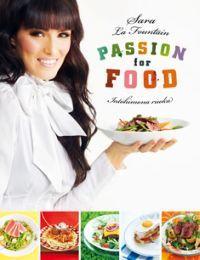 Sara La Fountain - Passion for food