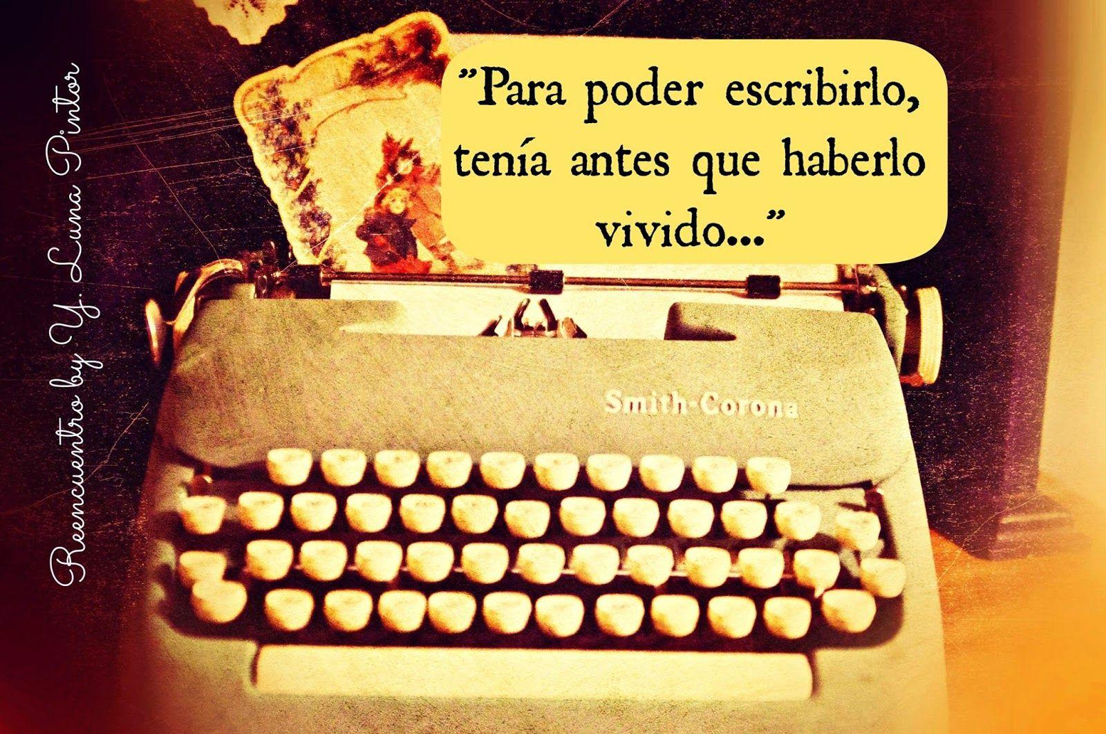 Frases Vintage || Novela Juvenil escrita por Y. Luna Pintor. Todos los Derechos Reservados. Para leerla, click en: http://reencuentroyolaluna.blogspot.mx/