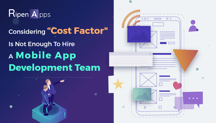 Going to hire a mobile app development team? Here are the